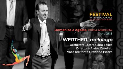 """Il 2 agosto al Festival di Nervi """"Werther"""", melologo ispirato al capolavoro di Goethe"""