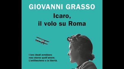 Antifascismo e amore nel nuovo romanzo di Giovanni Grasso